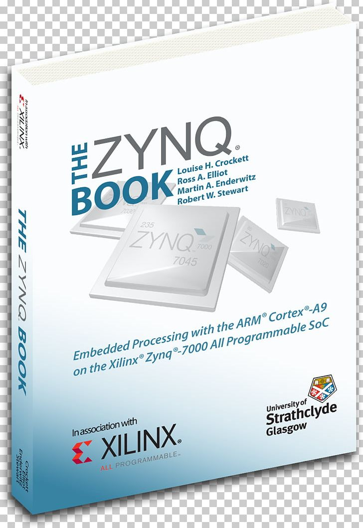 The Zynq Book: Embedded Processing Withe ARM® Cortex®-A9 On The