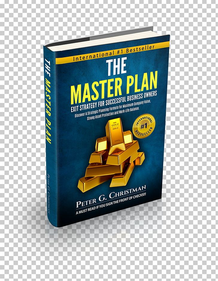 The Master Plan Exit Strategy For Successful Business Owners Discover A Strategic Planning Formula Design Value