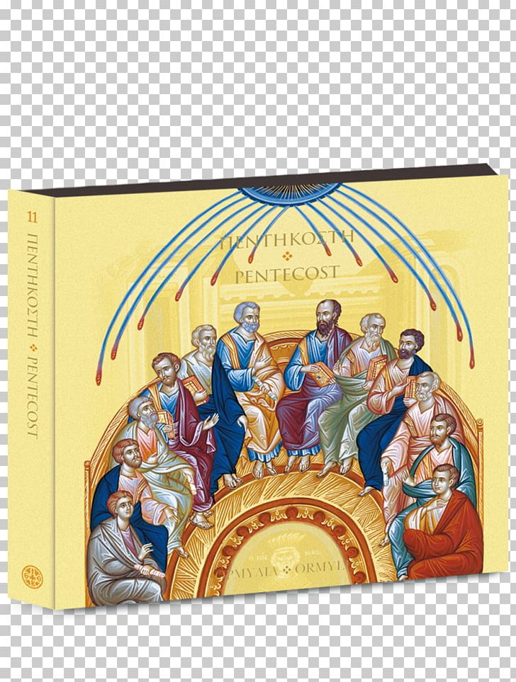 Pentecost Holy Spirit Eastern Orthodox Church Prayer Christian Church PNG, Clipart, Annunciation, Art, Christian Church, Easter, Eastern Orthodox Church Free PNG Download