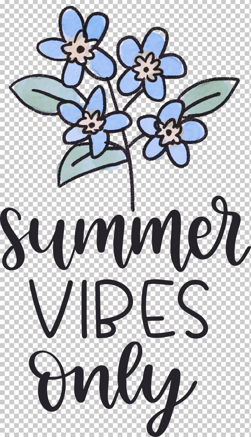 Summer Vibes Only Summer PNG, Clipart, Clothing, Craft, Cut Flowers, Floral Design, Flower Free PNG Download