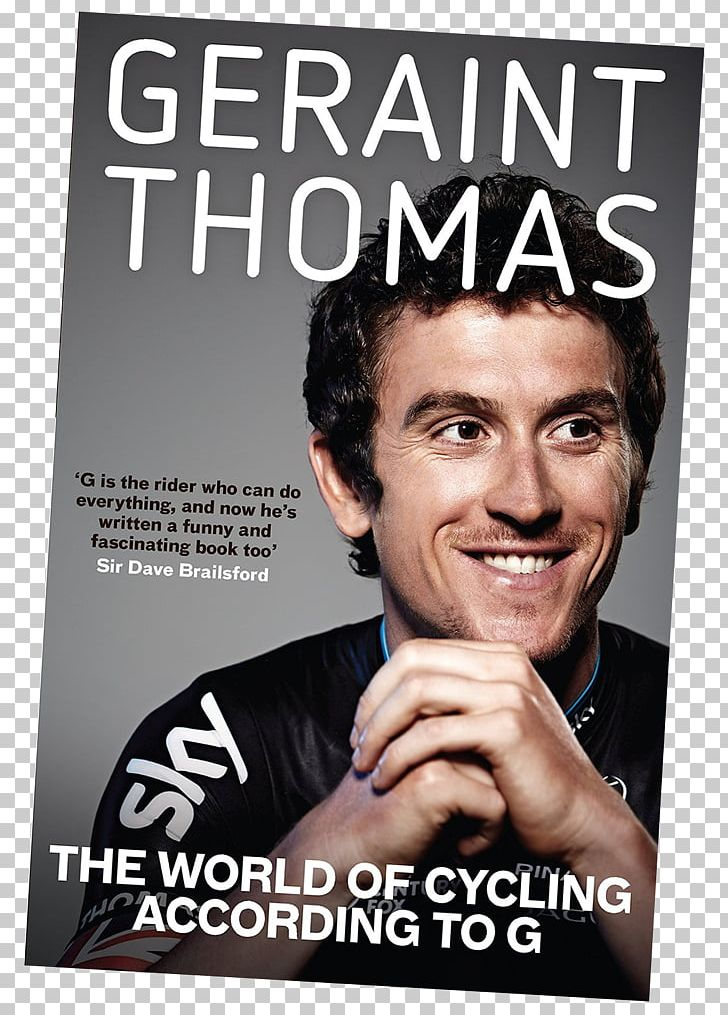 Geraint Thomas The World Of Cycling According To G Fit For