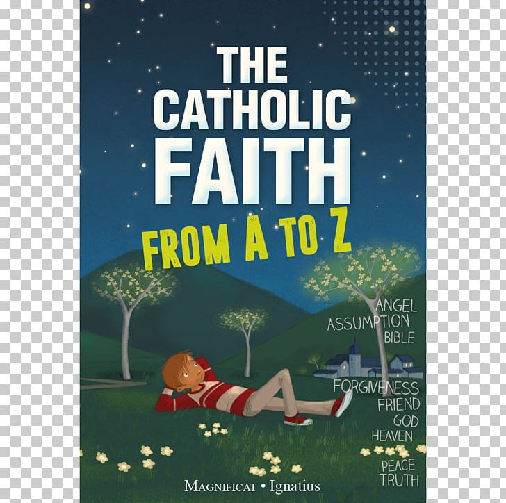 The Catholic Faith From A To Z Bible A Pillow Book Catholic Church