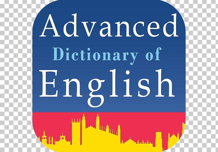Cambridge Advanced Learner's Dictionary Oxford Advanced Learner's Dictionary  Oxford Dictionary Of English Collins English Dictionary PNG,