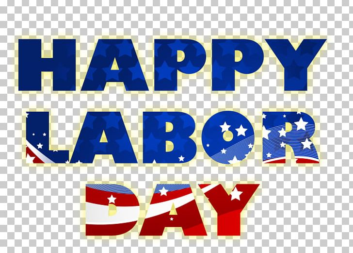 Labor Day Labour Day Memorial Day Holiday Long Weekend PNG, Clipart, Area, Banner, Blue, Brand, Day Labour Free PNG Download