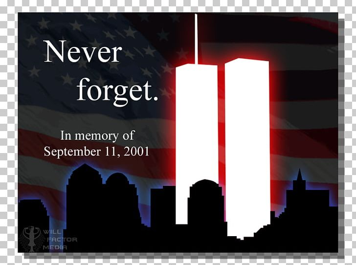 World Trade Center September 11 Attacks PNG, Clipart, Advertising, Art, Artist, Banner, Brand Free PNG Download
