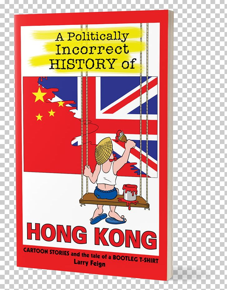 A Politically Incorrect History Of Hong Kong Hong Kong Fairy