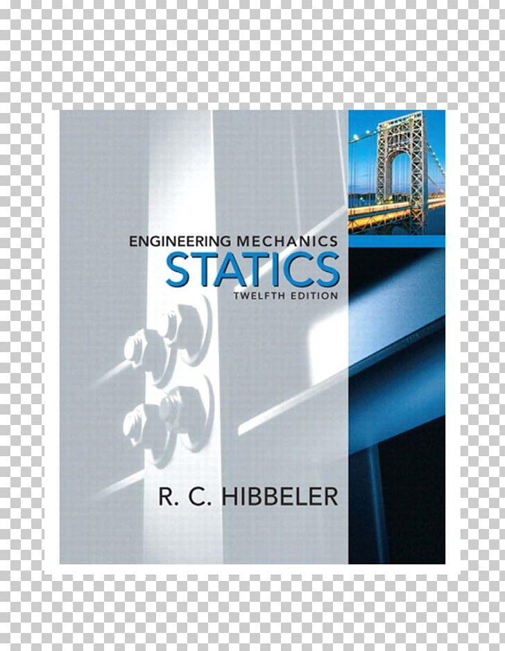 Engineering Mechanics: Statics Engineering Mechanics