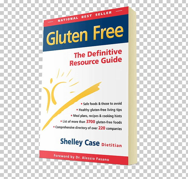 Gluten Free: The Definitive Resource Guide Gluten-free Diet: A Comprehensive Resource Guide Celiac Disease PNG, Clipart, Brand, Cancer, Celiac Disease, Diet, Dietitian Free PNG Download