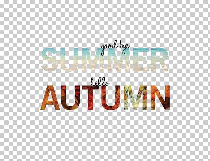Goodbye Summer PNG, Clipart, Autumn, Blog, Brand, Goodbye, Goodbye Summer Free PNG Download