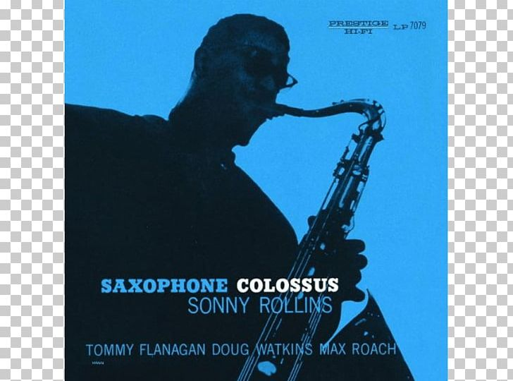 St. Thomas Saxophone Colossus Musician Song Tenor Saxophone PNG, Clipart, Advertising, Album Cover, Colossus, Jazz, Mellophone Free PNG Download