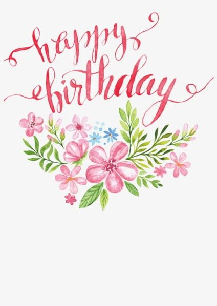Happy Birthday PNG, Clipart, Birthday, Birthday Clipart, Birthday Clipart, Flowers, Happy Free PNG Download