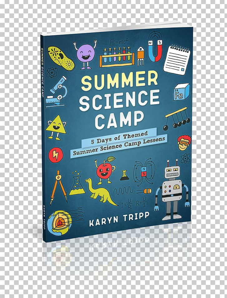 Summer Camp Summer Science Program Science Project Lesson PNG, Clipart, Brand, Camping, Day Camp, Lesson, Lesson Plan Free PNG Download