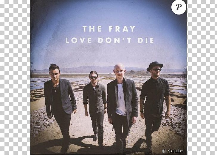 The Fray Love Don't Die Album Scars & Stories Pop Rock PNG, Clipart