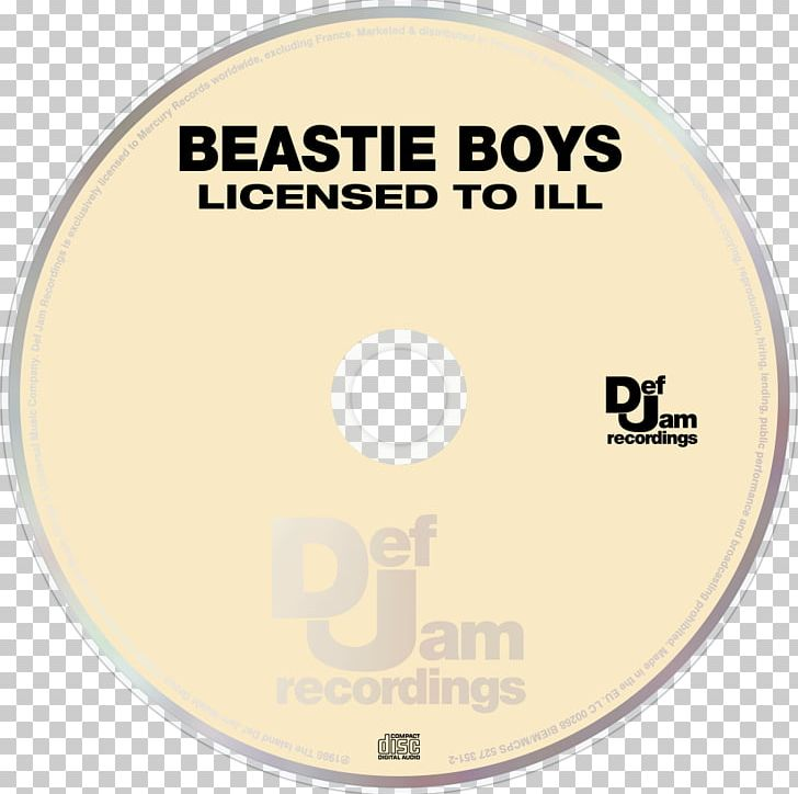 e3b62382 Compact Disc Licensed To Ill Beastie Boys Hot Sauce Committee Part Two Def  Jam Recordings PNG, ...