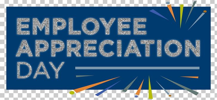 Employee Appreciation Day 0 March Administrative Professionals Week Internal Communications PNG, Clipart, 2017, 2018, Administrative Professionals Week, Advertising, Angle Free PNG Download