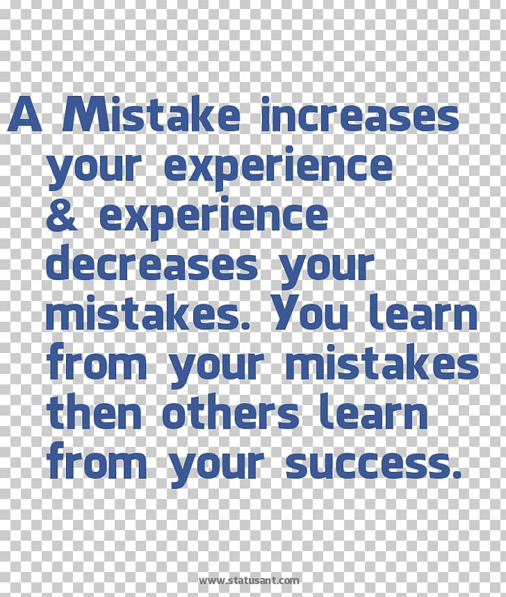Mistake increase your experience; And experience decreases your mistakes.  You learn from mistakes; While the others lear… | Mistakes, Learn chinese,  Making mistakes