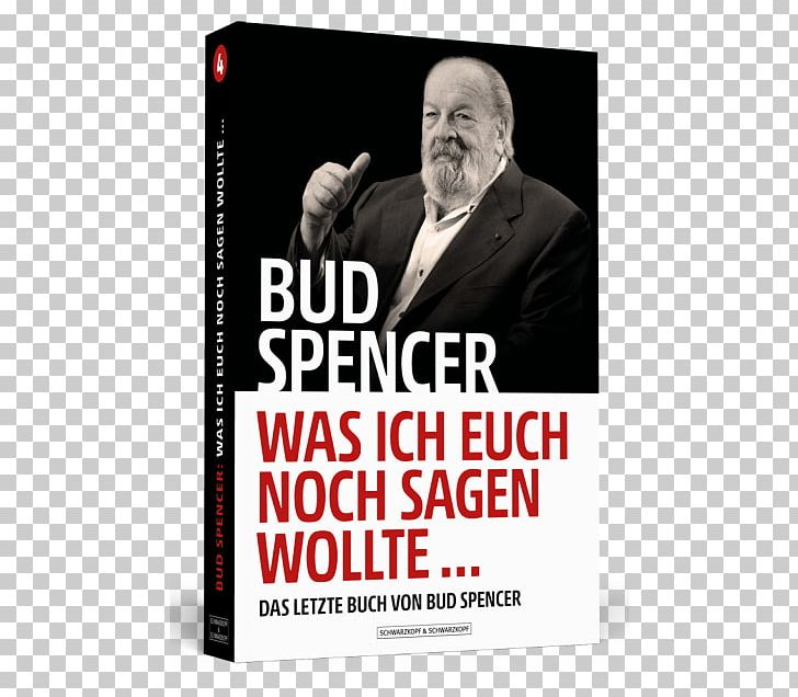 Bud Spencer PNG, Clipart, Advertising, Book, Brand, Bud Spencer, Film Free PNG Download