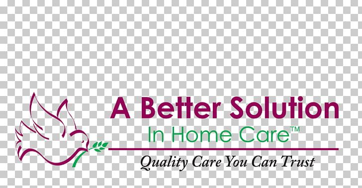 Home Care Service A Better Solution In Home Care Inc. Health Care Nursing Caregiver PNG, Clipart, Aged Care, Area, Brand, Business, Caregiver Free PNG Download