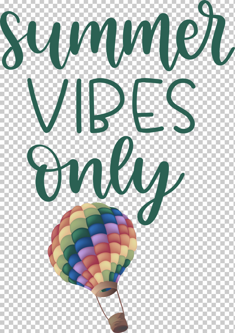Summer Vibes Only Summer PNG, Clipart, Balloon, Meter, Summer Free PNG Download