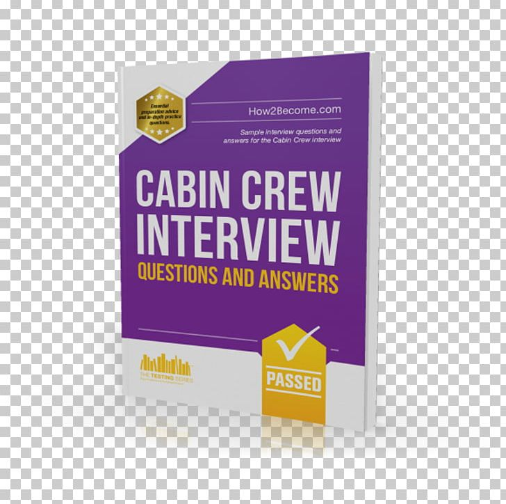 101 Questions And Answers For The Cabin Crew Interview