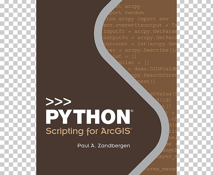 Python Scripting For ArcGIS GIS Tutorial 1 For ArcGIS Pro: A