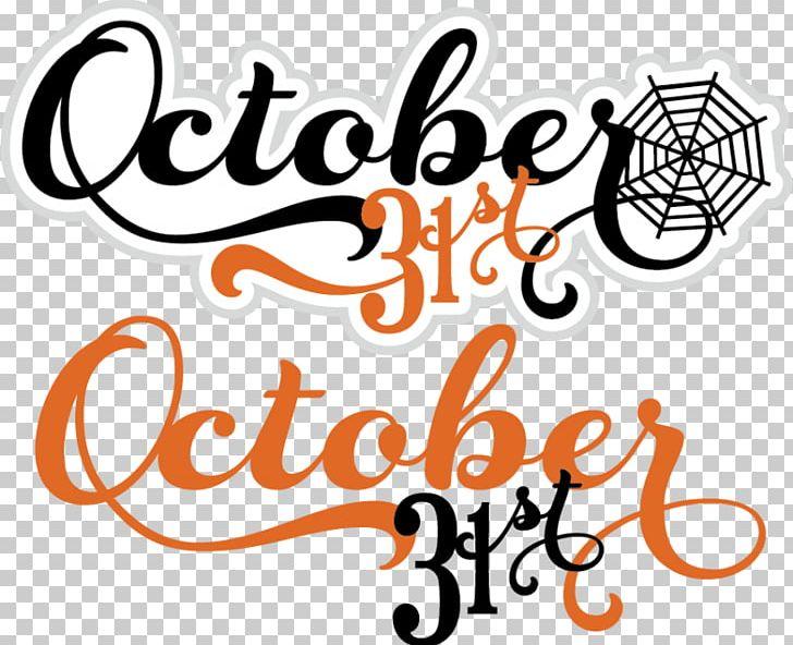 October 31 Halloween PNG, Clipart, Area, Brand, Calligraphy, Cricut, Digital Scrapbooking Free PNG Download