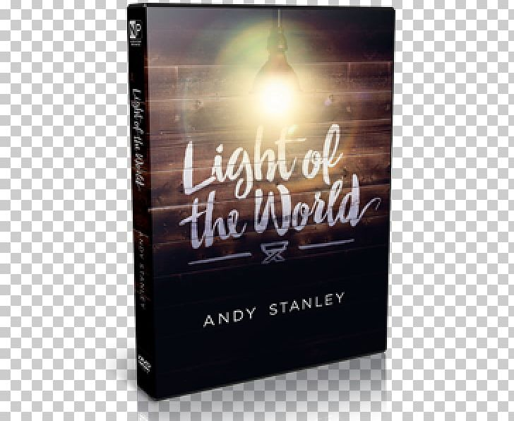 Light Of The World Church Darkness PNG, Clipart, Andy Roid Series, Andy Stanley, Book, Brand, Christmas Lights Free PNG Download