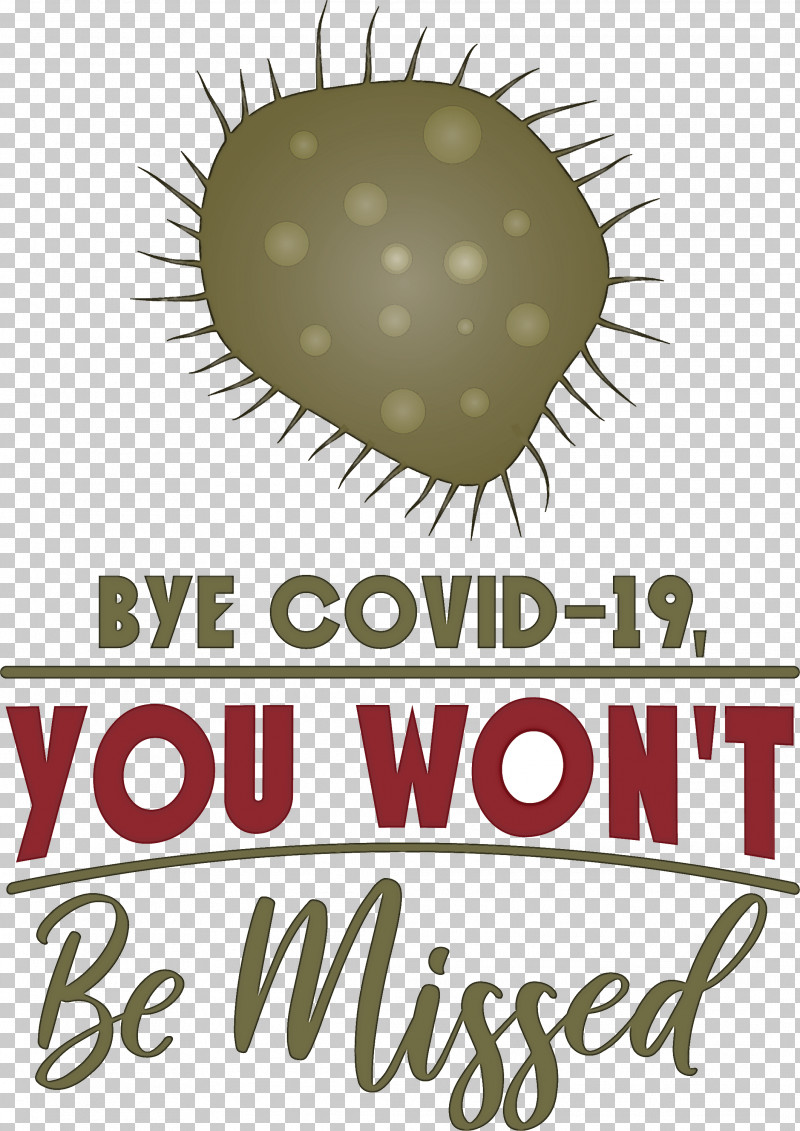 Bye COVID19 Coronavirus PNG, Clipart, Biology, Coronavirus, Flower, Fruit, Logo Free PNG Download