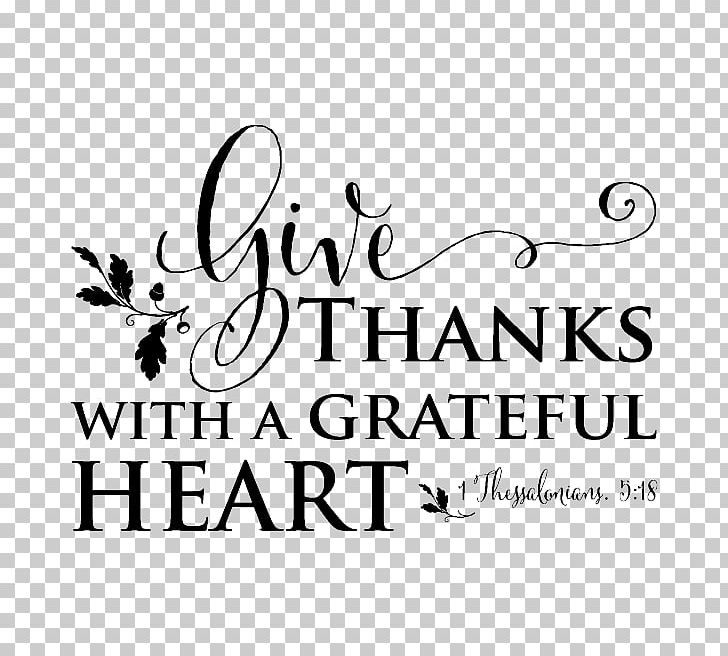 Give Thanks With A Grateful Heart Wall Decal Bible PNG, Clipart, 1 Thessalonians 5, Acorn, Area, Bible, Black Free PNG Download