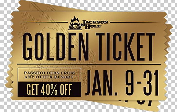 Jackson Hole Mountain Resort Lift Ticket PNG, Clipart, Accommodation, Brand, Business, Discounts And Allowances, Golden Ticket Free PNG Download
