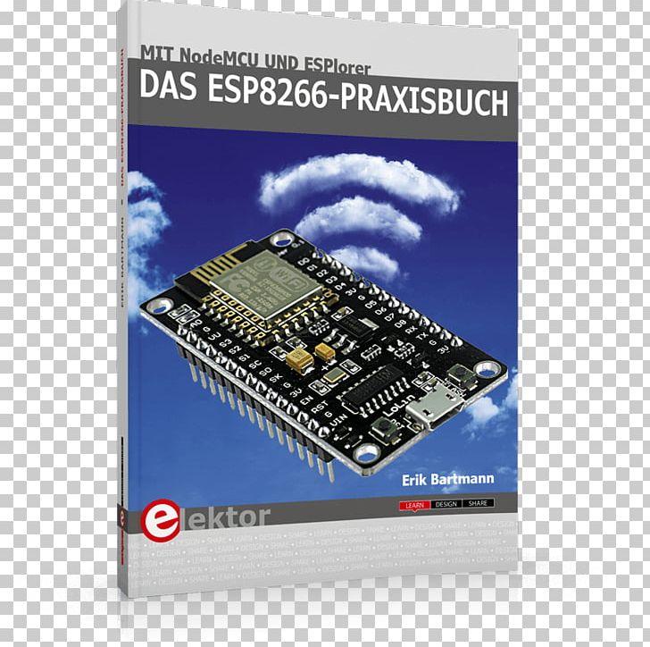 Das ESP8266-Praxisbuch: Mit NodeMCU Und ESPlorer Das MQTT
