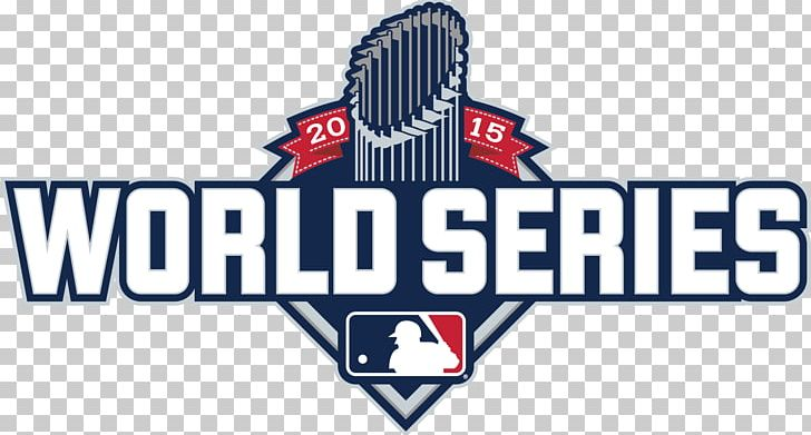2015 Major League Baseball Season 2015 World Series Major