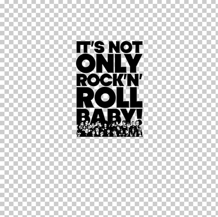 It's Not Only Rock 'n' Roll Baby! Rock Music Rock And Roll