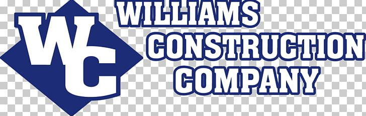 Williams Construction Company Williams Construction Inc Architectural Engineering Construction Management Logo PNG, Clipart, Architectural Engineering, Area, Banner, Blue, Brand Free PNG Download
