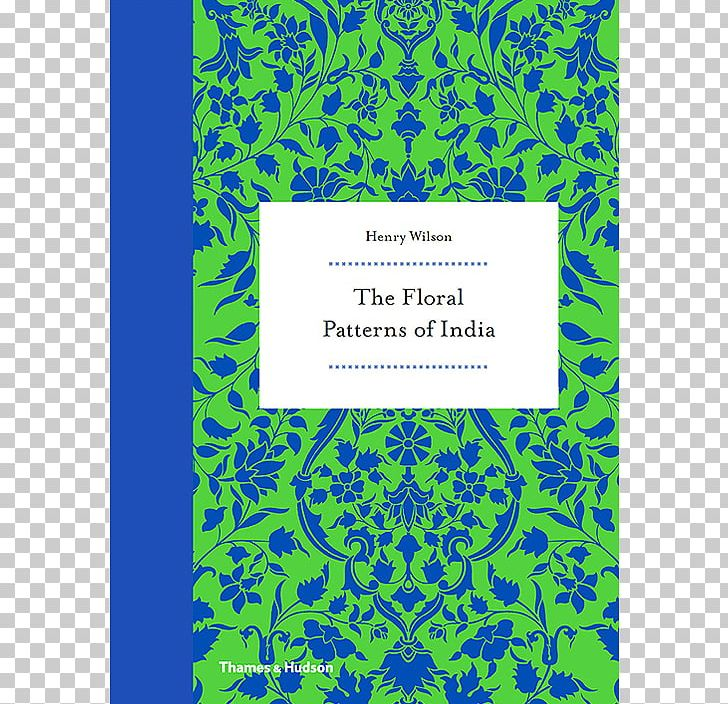 Floral Patterns Of India Pattern And Ornament In The Arts Of India Amazon.com Book PNG, Clipart, Amazon.com, Amazoncom, Area, Art, Arts Free PNG Download